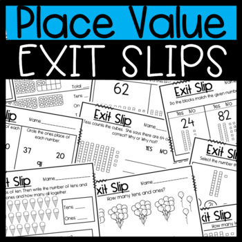 Place Value: Tens and Ones Exit Slips!