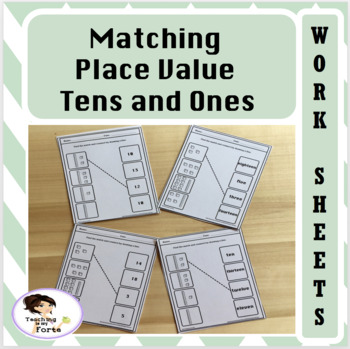 Place Value Tens and Ones Matching Worksheets and Activites