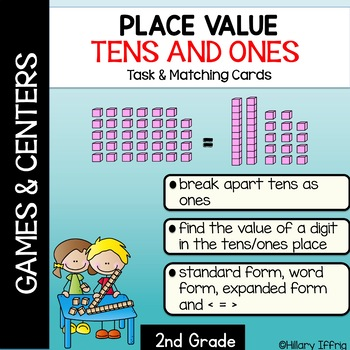 Place Value Tens And Ones Task Cards And Matching Games By