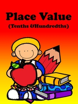 Place Value (Tenths and Hundredths)