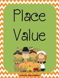 Place Value Thanksgiving Theme