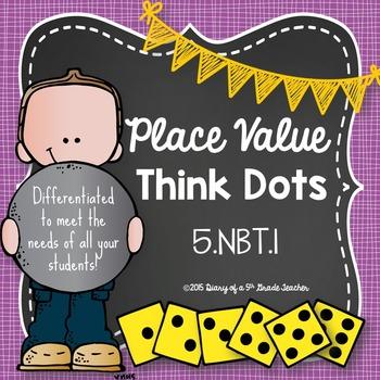 Place Value Think Dots: Common Core 5.NBT.1