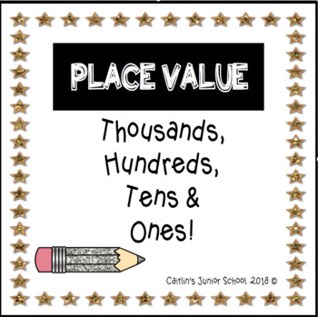 Place Value - Thousands, Hundreds, Tens and Ones.