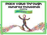 Place Value Through Hundred Thousands (Part of Place Value & Number Sense Unit)