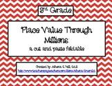 Place Value Through Millions Foldable