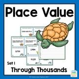 Place Value Through Thousands