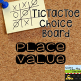 Place Value TicTacToe Choice Board Extension Activities