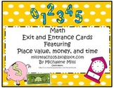 Place Value, Time, Money Entrance and Exit Cards