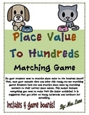 Place Value To Hundreds Matching Game (Great Center or Workstation!)