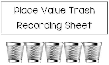 Place Value Trash (To the Hundreds Place)