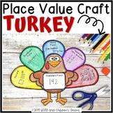 Thanksgiving Craft   Turkey Activity   Place Value Craftivity