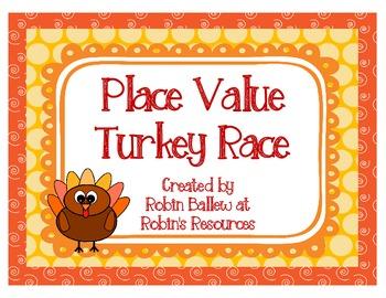 Place Value Turkey Race 2.NBT.1 & 2.NBT.4