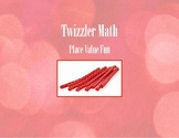 Place Value Twizzler Math