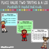 Place Value Two Truths and a Lie Printable & Digital Task Cards