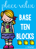 Place Value Base Ten Blocks Activities