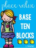 Place Value Base Ten Blocks Activities
