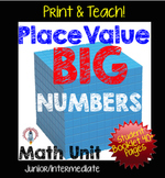 Place Value Unit, Big Numbers NO PREP