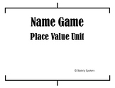 Place Value Unit Name Game