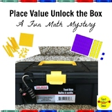 Place Value Unlock the Box: A Fun Math Mystery