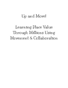 Place Value - Up and Move!