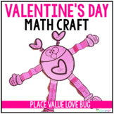 Place Value Valentine's Day Math Craft
