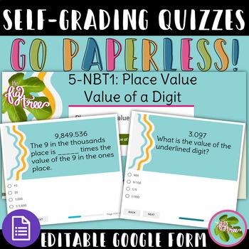 Place Value: Value of a Digit Quiz (5-NBT1) Google Form