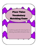 Place Value Vocabulary Matching Game