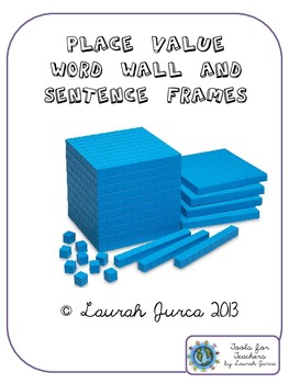 Common Core Place Value Word Wall and Sentence Frames