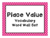 Place Value Vocabulary Set