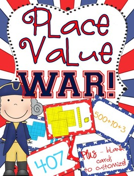 Place Value War - Comparing Base 10, Standard & Expanded Form - Patriotic Theme