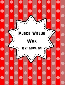 """Place Value """"War"""" Game"""