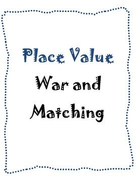 Place Value War & Matching