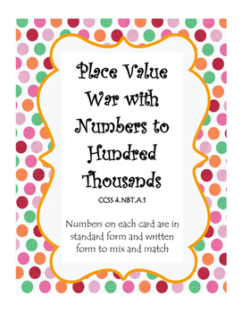 Place Value War with Numbers to Hundred Thousands Place