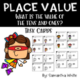 Place Value {What is the value of the tens and ones?} Task Cards