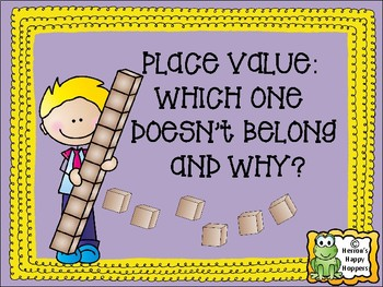 Place Value - Which One Doesn't Belong and Why?