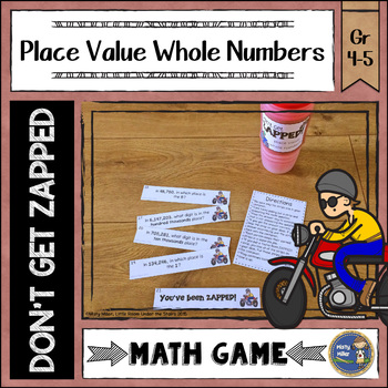 Place Value Whole Numbers Don't Get ZAPPED Math Game