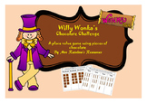 Place Value- Willy Wonka's Chocolate Challenge
