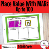 Place Value With MABs Up to 100 Boom Cards Distance Learning