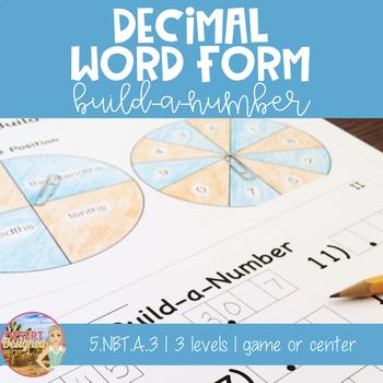 Decimal Word Form Build-a-Number 5th Grade CCSS