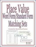Place Value: Word Form & Standard Form Matching Sets + Rec