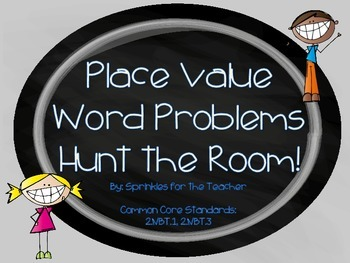 Place Value Word Problems: Hunt the Room!