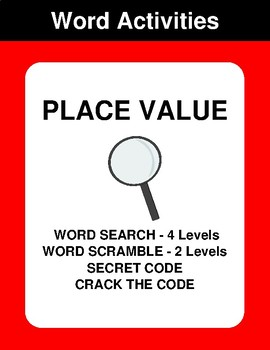 Place Value - Word Search, Word Scramble,  Secret Code,  Crack the Code
