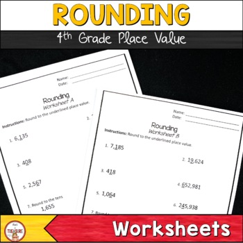 Rounding Place Value (Worksheets & Exit Tickets)