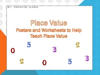 Place Value Worksheets, Quiz and Poster