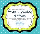 Place Value - Write a Number 4 Ways -  CCSS 2.NBT.A3 - Smartboard Activity