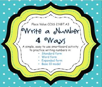 Place Value - Write a Number 4 Ways -  CCSS 2.NBT.A3 - Sma