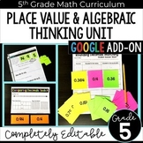 Place Value and Algebraic Thinking Unit - GOOGLE Forms and