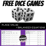 Place Value and Balanced Equations Dice Games for Math Centers