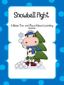 Place Value and Base Ten Block Number Practice: Snowball Fight Math Center