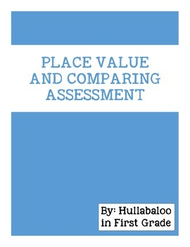 Place Value and Comparing Assessment